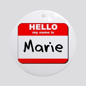 Hello my name is Marie Ornament (Round)