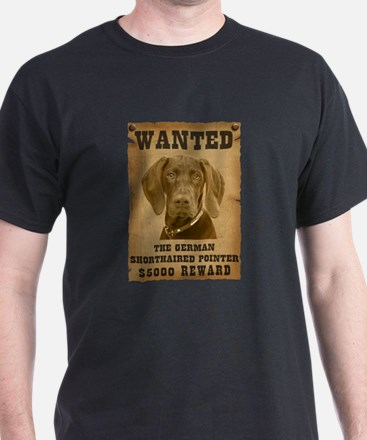 """Wanted"" German Shorthaired Pointer T-Shirt"