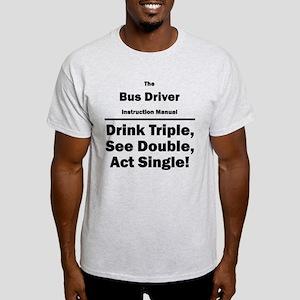 Bus Driver Light T-Shirt