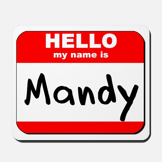 Hello my name is Mandy Mousepad