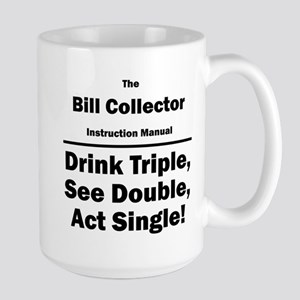Bill Collector Large Mug