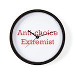 Anti-Choice Extremist Wall Clock