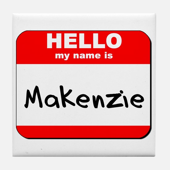 Hello my name is Makenzie Tile Coaster