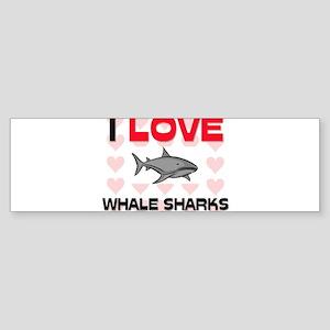 I Love Whale Sharks Bumper Sticker