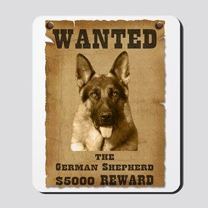 """Wanted"" German Shepherd Mousepad"