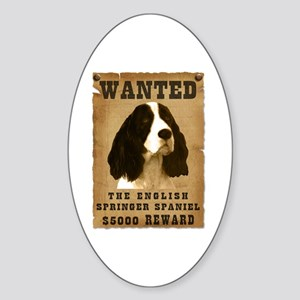 """""""Wanted"""" English Springer Spaniel Oval Sticker"""