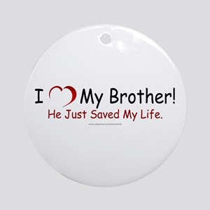 Brother Saved My Life Ornament (Round)