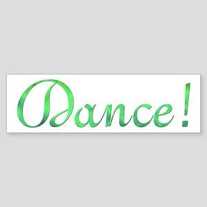 Dance! Design #729 Bumper Sticker