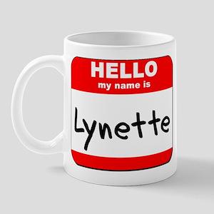 Hello my name is Lynette Mug