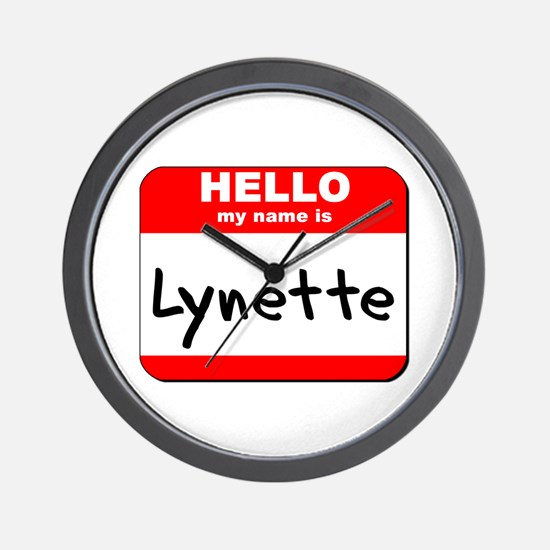 Hello my name is Lynette Wall Clock