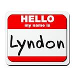 Hello my name is Lyndon Mousepad