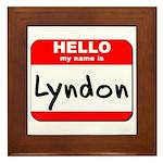 Hello my name is Lyndon Framed Tile