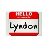 Hello my name is Lyndon Rectangle Magnet