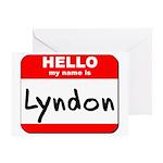 Hello my name is Lyndon Greeting Card