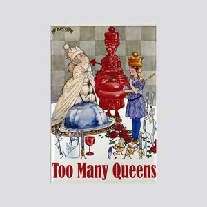 ALICE: TOO MANY QUEENS Rectangle Magnet