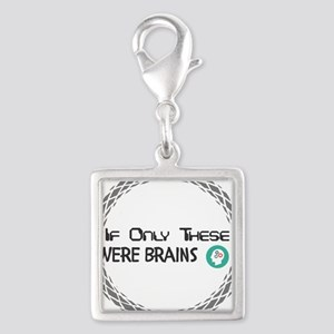 If Only These Were Brains Charms