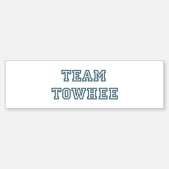 Team Towhee Bumper Bumper Bumper Sticker