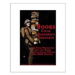 Books Cause Dangerous Thoughts Poster