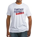 Fantasy Football Addict Fitted T-Shirt