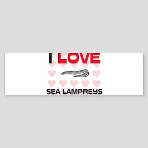 I Love Sea Lampreys Bumper Sticker