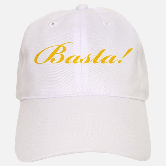 Basta! ENOUGH! Baseball Baseball Cap