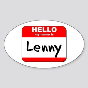 Hello my name is Lenny Oval Sticker