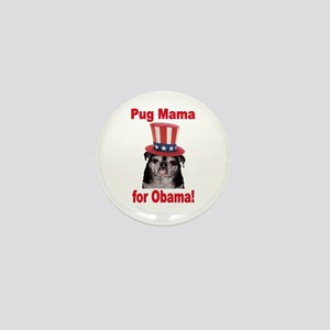 Obama Pug Mama Mini Button