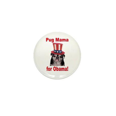 Obama Pug Mama Mini Button (100 pack)