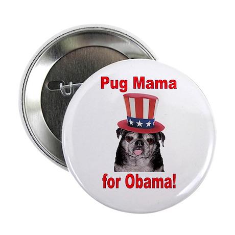 "Obama Pug Mama 2.25"" Button (100 pack)"