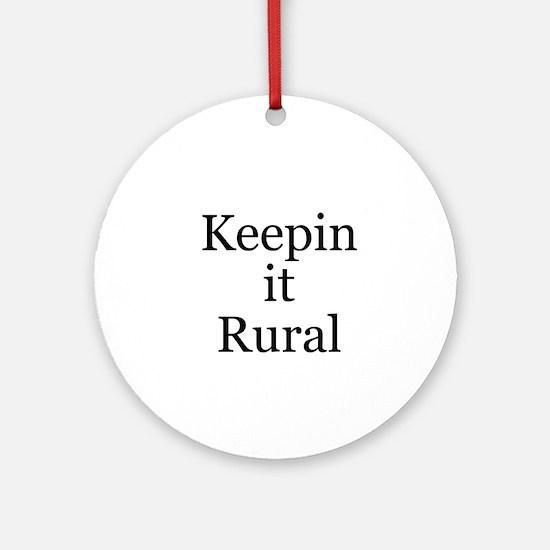 Keepin it Rural Ornament (Round)