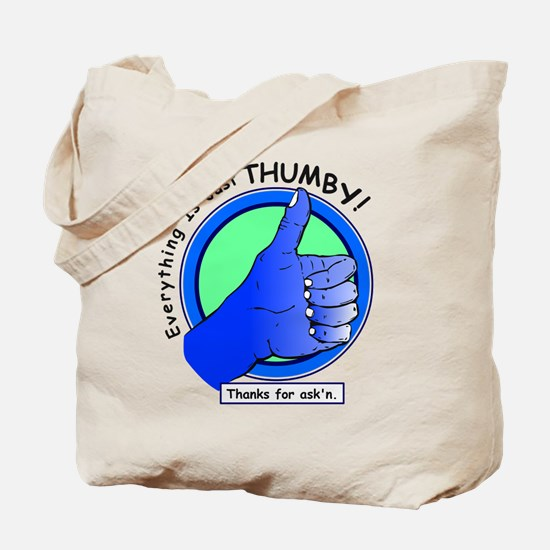 Everything is Just Thumby Positive Attitude Tote B