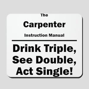 Carpenter Mousepad