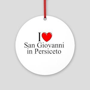 """""""I Love (Heart) San Giovanni in Persiceto"""" Ornamen"""