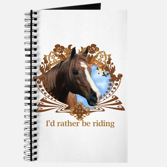 I'd Rather Be Riding Horses Journal