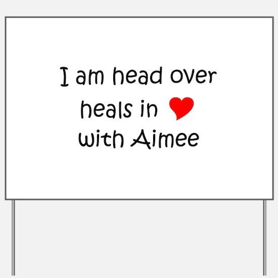 Cute Aimee Yard Sign