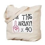 40th Birthday Middle Finger Salute Tote Bag