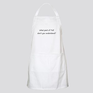 What Part of Y'all BBQ Apron