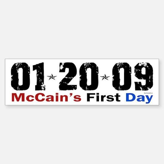 McCain's First Day 1.20.09 Bumper Bumper Bumper Sticker