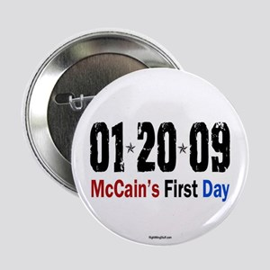 """McCain's First Day 1.20.09 2.25"""" Button (10 pack)"""