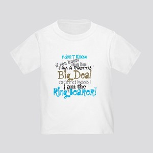 Big Deal Ring Bearer Toddler T-Shirt