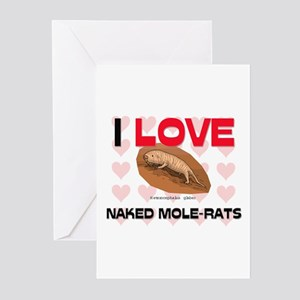 I Love Naked Mole-Rats Greeting Cards (Pk of 10)