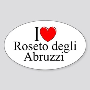 """I Love (Heart) Roseto degli Abruzzi"" Sticker (Ova"