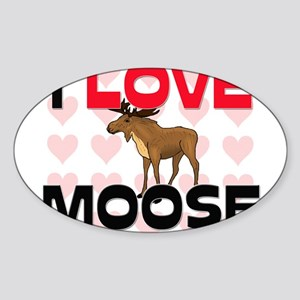 I Love Moose Oval Sticker