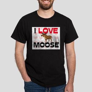 I Love Moose Dark T-Shirt
