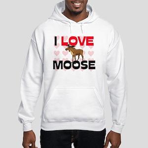 I Love Moose Hooded Sweatshirt