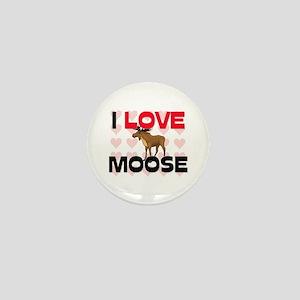 I Love Moose Mini Button