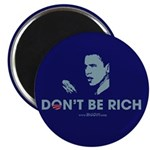 Don't Be Rich Magnet