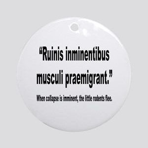 Latin Little Rodents Flee Quote Ornament (Round)