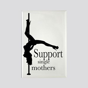 I Support Single Mothers. Rectangle Magnet