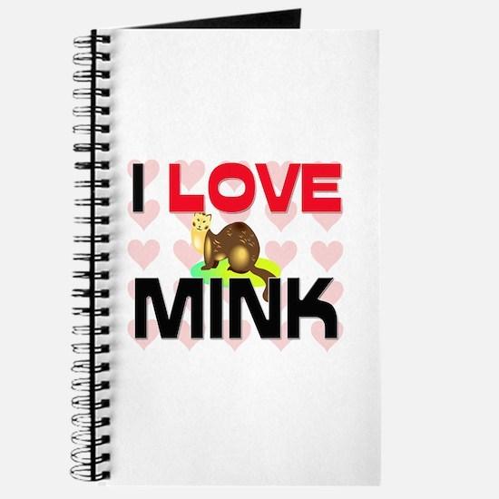 I Love Mink Journal